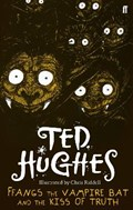 Ffangs the Vampire Bat and the Kiss of Truth | Ted Hughes |