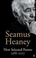New Selected Poems 1988-2013 | Seamus Heaney |