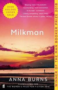 Milkman   Anna Burns  
