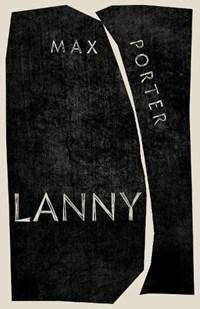 Lanny | Max Porter |