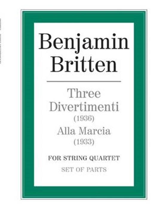 Three Divertimenti and Alla Marcia
