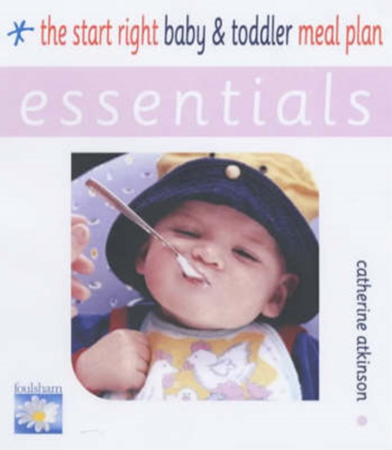 The Start Right Baby and Toddler Meal Plan
