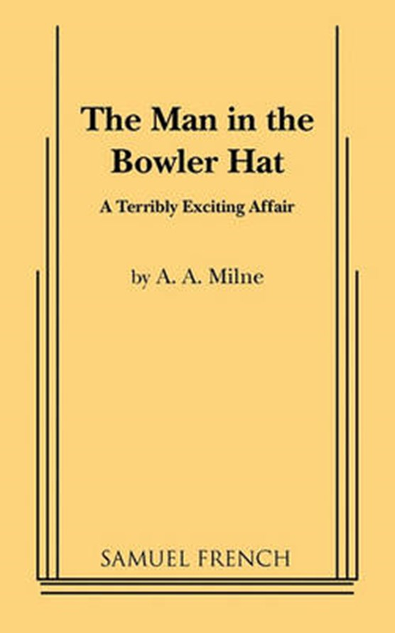 MAN IN THE BOWLER HAT