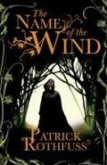 Kingkiller chronicle (01): the name of the wind   Patrick Rothfuss  