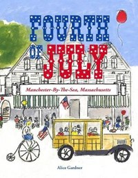 The Fourth of July   Alice Gardner  