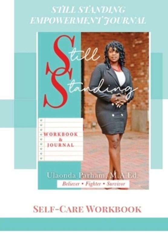 Still Standing Empowerment Journal