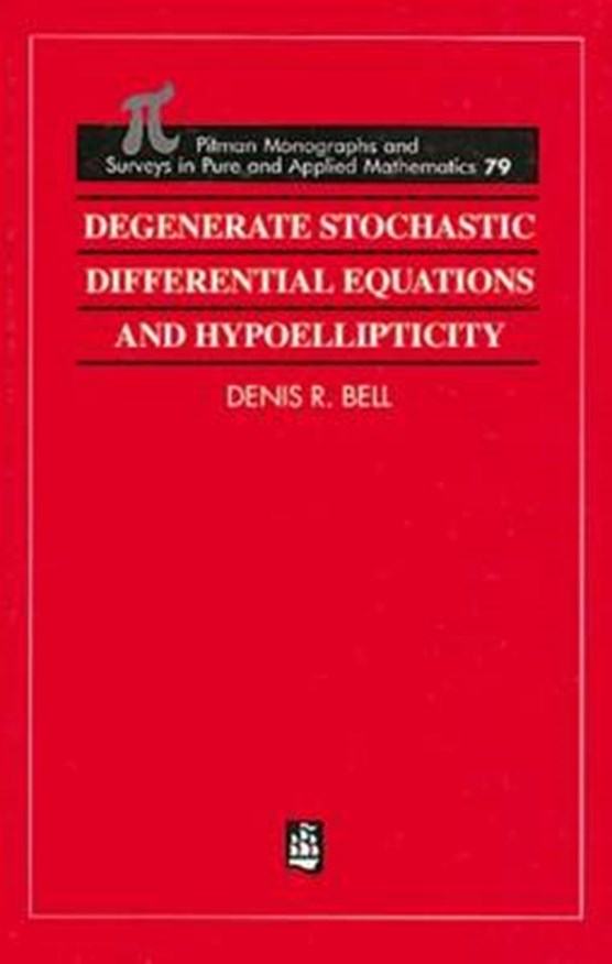 Degenerate Stochastic Differential Equations and Hypoellipticity