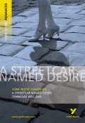 Streetcar Named Desire: York Notes Advanced   T. Williams  