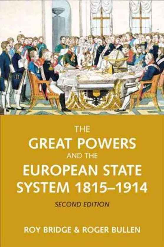 The Great Powers and the European States System 1814-1914