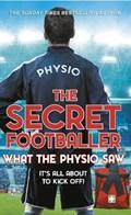 The Secret Footballer: What the Physio Saw... | The Secret Footballer |