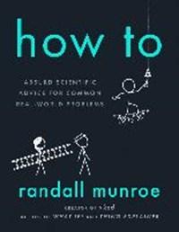 How to | Randall Munroe |