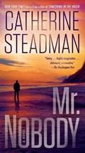 Mr. Nobody | Catherine Steadman |
