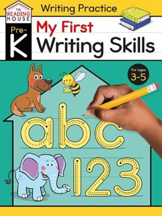 My First Writing Skills (Pre-K Writing Workbook): Preschool Writing Activities, Ages 3-5, Pen Control, Letters and Numbers Tracing, Drawing Shapes, an