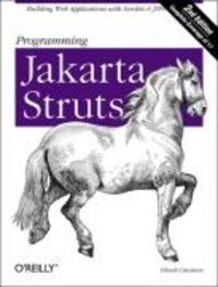 Programming Jakarta Struts   Chuck Cavaness  