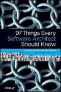 97 Things Every Software Architect Should Know | Richard Monson-Haefel |