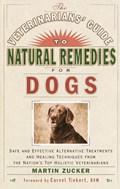 Veterinarians' Guide To Natural Remedies   Martin Zucker  