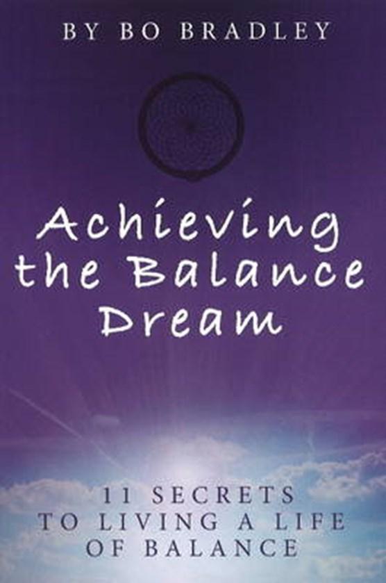 Achieving the Balance Dream