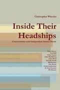 Inside Their Headships   Christopher Wheeler  