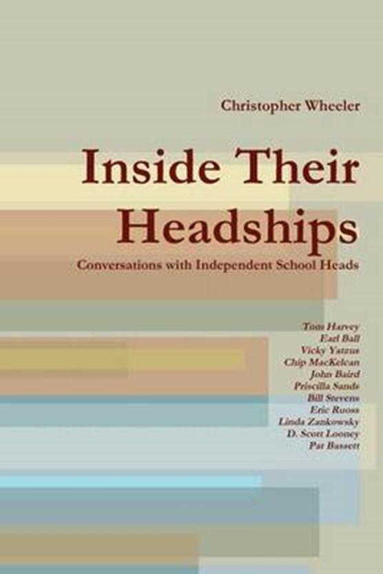Inside Their Headships