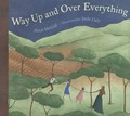 Way Up and over Everything   Alice McGill  