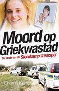 Moord op Griekwastad   Charne Kemp  
