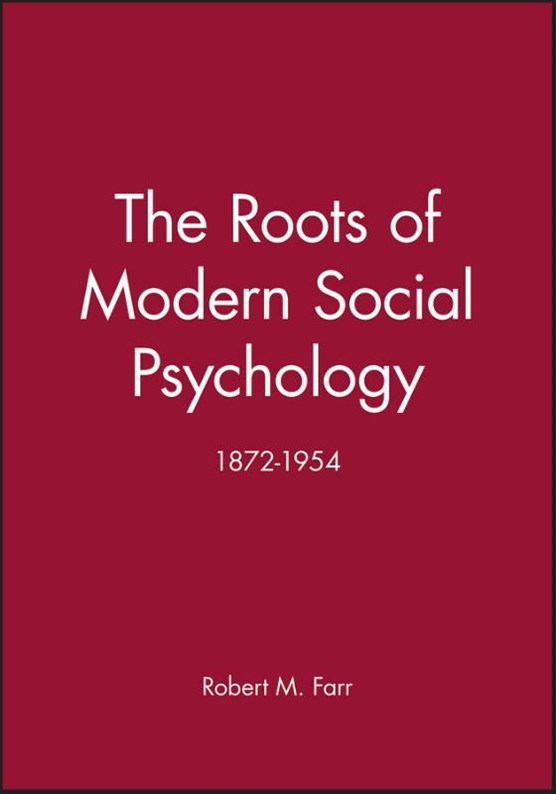 The Roots of Modern Social Psychology