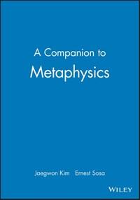 A Companion to Metaphysics   Jaegwon Kim  