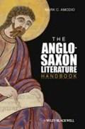 Amodio, M: Anglo Saxon Literature Handbook   Mark C. Amodio  