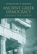 Ancient Greek Democracy   Eric W. Robinson  