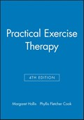 Practical Exercise Therapy   Hollis, Margaret ; Fletcher Cook, Phyllis  