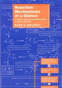 Reaction Mechanisms At a Glance | Mark G. Moloney |
