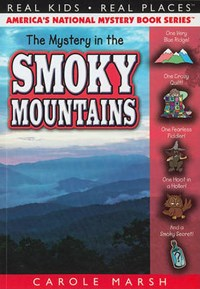 The Mystery in the Smoky Mountains | Carole Marsh |