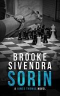 Sorin: A James Thomas Novel | Brooke Sivendra |