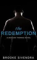The Redemption: A Deacon Thomas Novel   Brooke Sivendra  