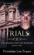 Trials | Vivienne Lee Fraser |