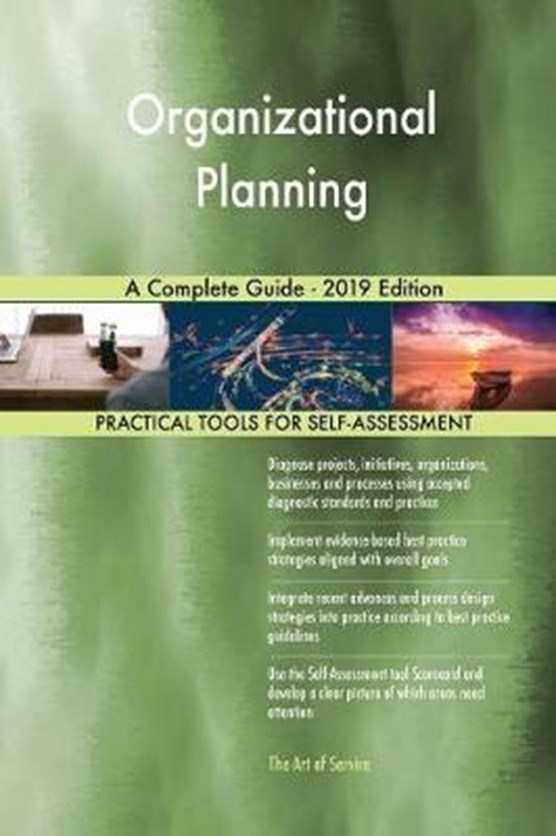Organizational Planning A Complete Guide - 2019 Edition