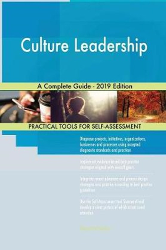 Culture Leadership A Complete Guide - 2019 Edition