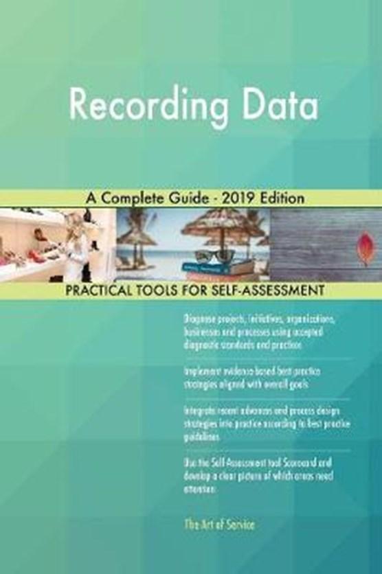 Recording Data A Complete Guide - 2019 Edition