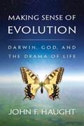 Making Sense of Evolution | John F. Haught |