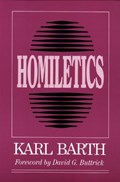 Homiletics   Karl Barth  