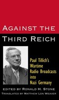 Against the Third Reich   H. Stone  