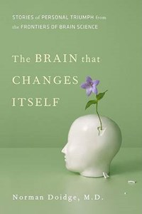 The Brain That Changes Itself | Norman Doidge |
