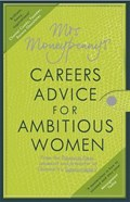 Mrs Moneypenny's Careers Advice for Ambitious Women | Moneypenny, Mrs ; McGregor, Heather |