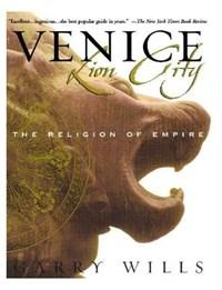 Venice   Garry Wills  