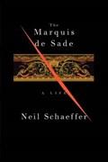 The Marquis De Sade | Neil Schaeffer |