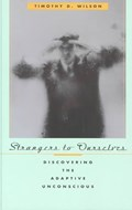 Strangers to Ourselves | Timothy D. Wilson |
