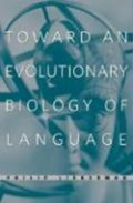 Toward an Evolutionary Biology of Language | Philip Lieberman |