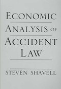 Economic Analysis of Accident Law | Steven Shavell |