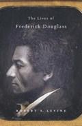 Lives of frederick douglass   Robert S. Levine  
