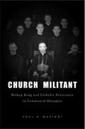 Church Militant | Paul P. Mariani |